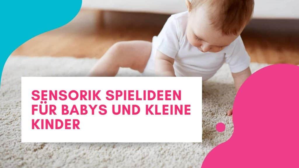 Sensorik Spielideen Baby und Kind