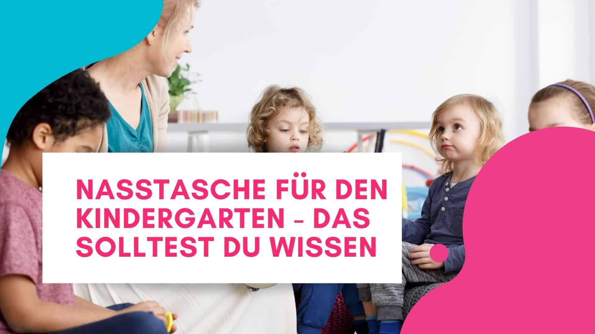 Nasstasche Kindergarten
