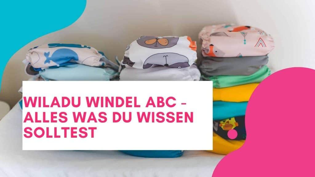 Wiladu Windel ABC